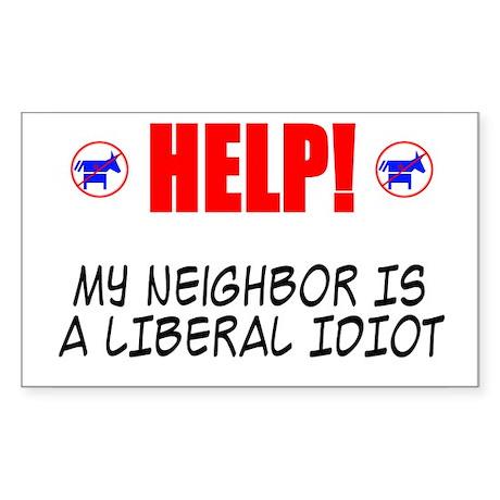 Liberal Neighbor Rectangle Sticker