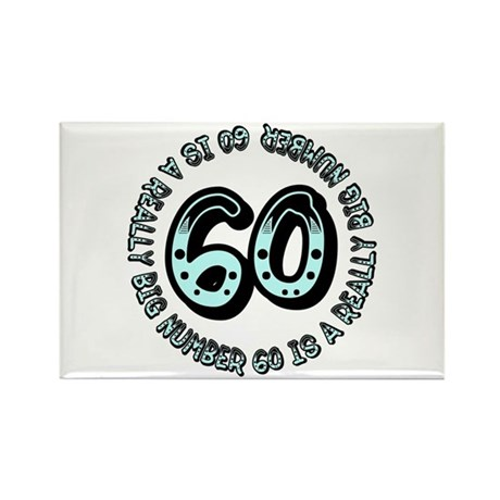 60th birthday, big sixty Rectangle Magnet (10 pack