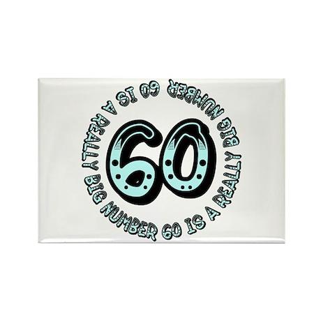 60th birthday, big sixty Rectangle Magnet