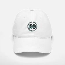 60th birthday, big sixty Baseball Baseball Cap