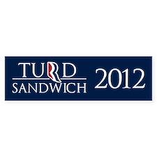 Turd Sandwich 2012 Bumper Stickers