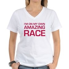Im on my own amazing race Shirt