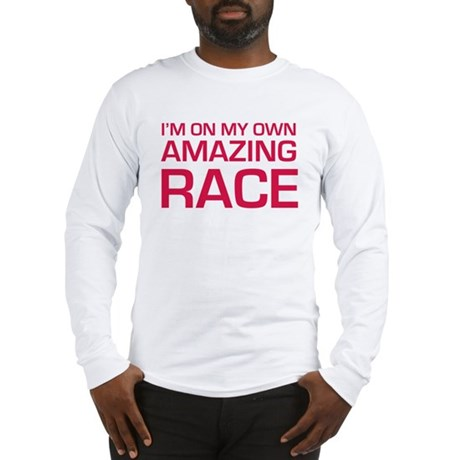 Im on my own amazing race Long Sleeve T-Shirt