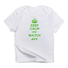 Keep Calm and Watch AFV Infant T-Shirt