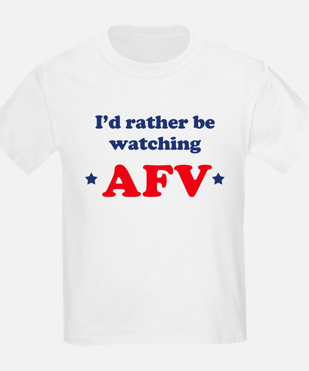 Id rather be watching AFV T-Shirt