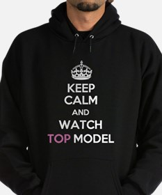 Keep Calm and Watch Top Model Hoodie (dark)