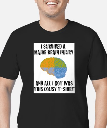 I Survived a Major Brain Inju T-Shirt