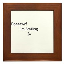 Raaaawr! I'm Smiling Framed Tile