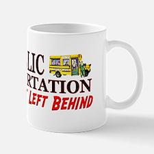 """Public Transportation: No Democrat Left..."" Mug"
