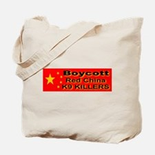 Boycott Red China K9 Killers Tote Bag