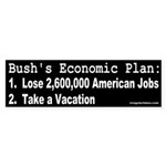 Bush's Economic Plan Bumper Sticker