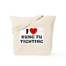 I Love Kung Fu Fighting Tote Bag