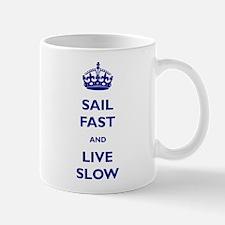Sail Fast And Live Slow Mug