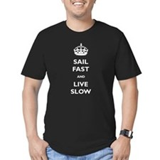 Sail Fast And Live Slow T