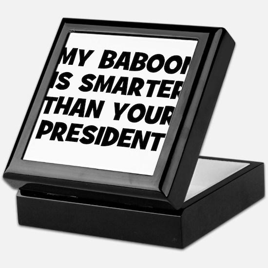 My Baboon Is Smarter Than You Keepsake Box