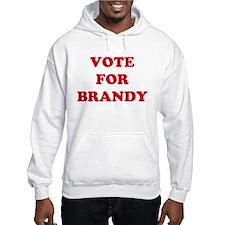VOTE FOR BRANDY Hoodie Sweatshirt