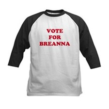 VOTE FOR BREANNA  Tee