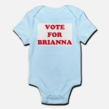 VOTE FOR BRIANNA  Infant Creeper