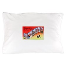 Richmond Virginia Greetings Pillow Case