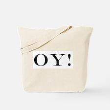 OY! Tote Bag
