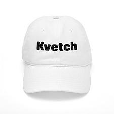 Kvetch Cap