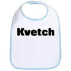 Kvetch Bib