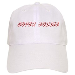 Super bubbie Baseball Cap