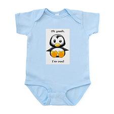 Oh Yeah, I'm Cool Penguin Infant Bodysuit