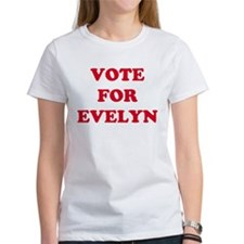 VOTE FOR EVELYN Tee