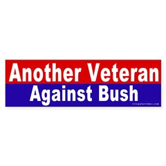 Another Veteran Vs. Bush Bumper Bumper Sticker