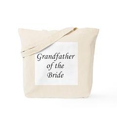 Grandfather of the Bride. Tote Bag