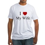 I (heart) My Wife! Fitted T-Shirt