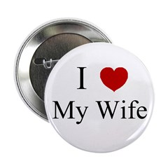 I (heart) My Wife! Button