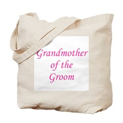 Grandmother of the Groom Tote Bag