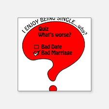 "The Single Life Square Sticker 3"" x 3"""