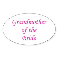 Grandmother of the Bride. Oval Decal