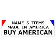 Buy American Products Bumper Bumper Sticker