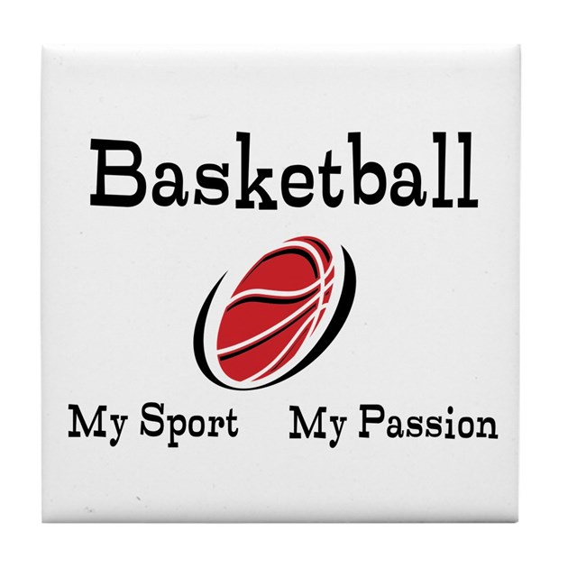 Basketball is my passion
