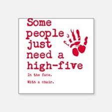 """High Five in the face Square Sticker 3"""" x 3"""""""