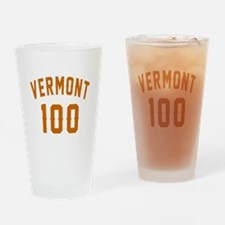 Vermont 100 Birthday Designs Drinking Glass