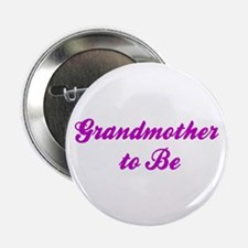 Grandmother to Be Button