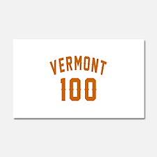Vermont 100 Birthday Designs Car Magnet 20 x 12