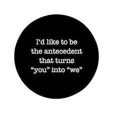 """Antecedent lover 3.5"""" Button"""