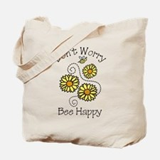 Dont Worry Tote Bag