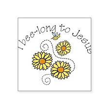 "I Bee-long To Jesus Square Sticker 3"" x 3"""