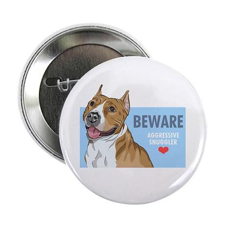 "Aggressive Snuggler 2.25"" Button (10 pack)"