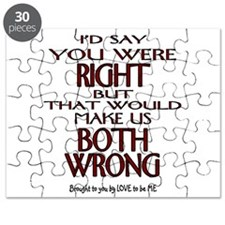 I'D SAY YOU WERE RIGHT.... Puzzle