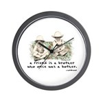 A Friend is a Brother Wall Clock
