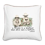 A Friend is a Brother Square Canvas Pillow