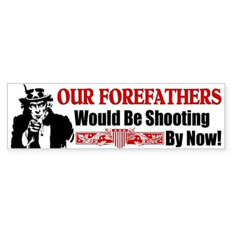 """Our Forefathers"" Bumper Sticker"